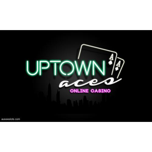 Play At Uptown Aces